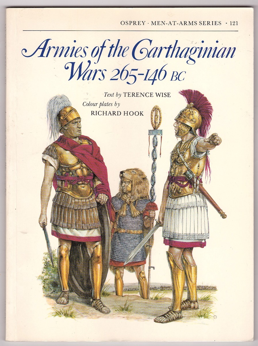 Image for Armies of the Carthaginian Wars 265-146 BC