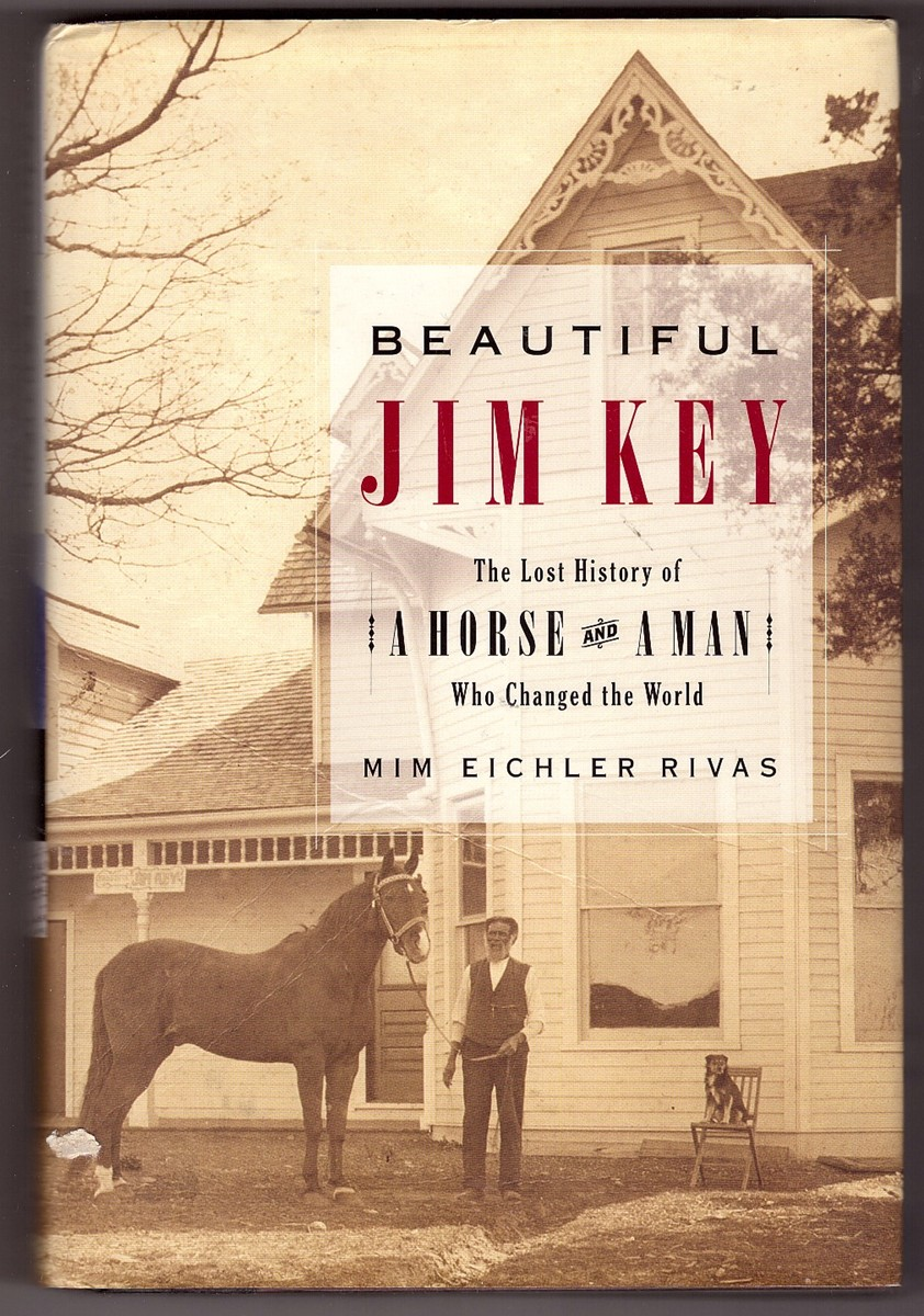Image for Beautiful Jim Key  The Lost History of a Horse and a Man Who Changed the World