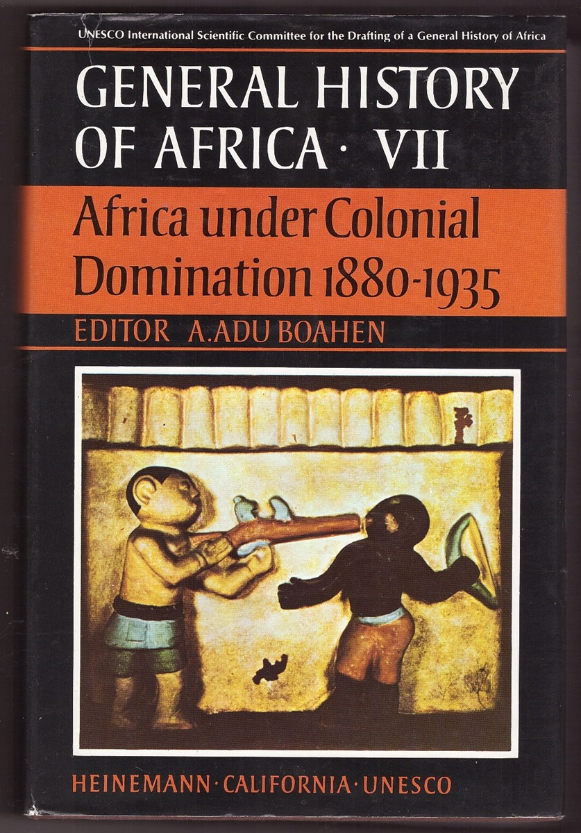 Image for General History of Africa  Africa Under Colonial Domination, 1880-1935