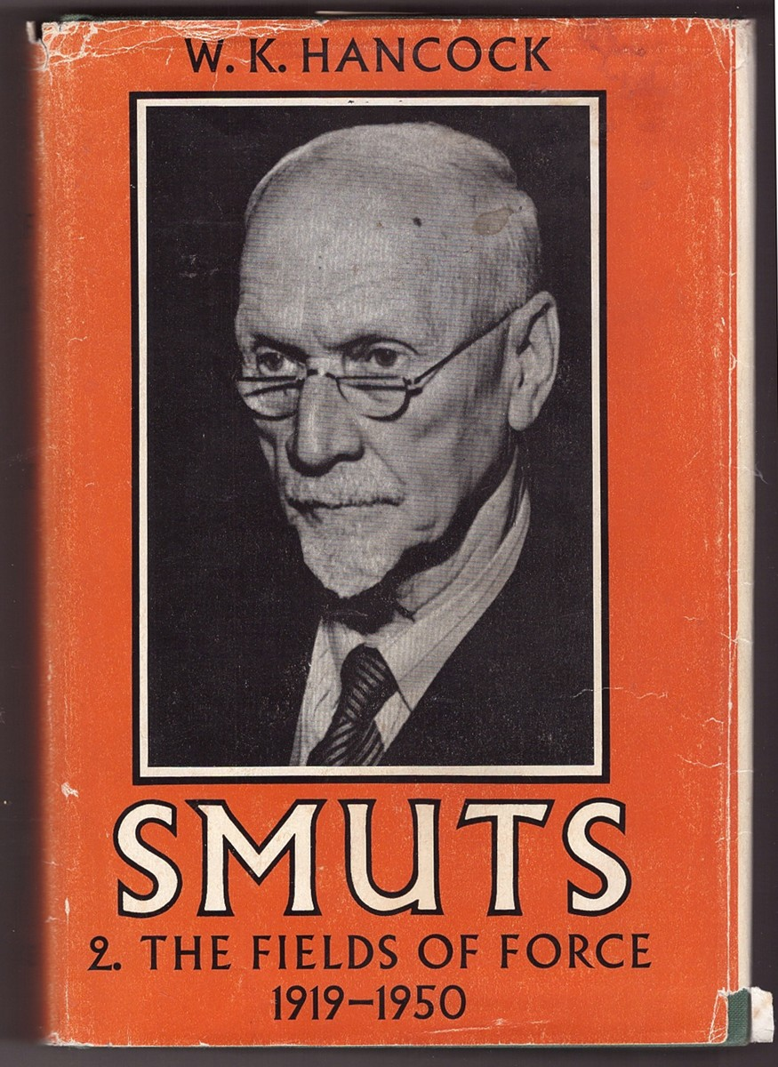 Image for Smuts ;  The fields of force, 1919-1950