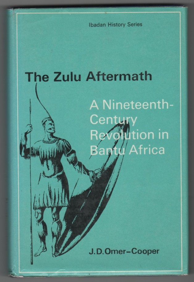 Image for The Zulu Aftermath  A Nineteenth-Century Revolution in Bantu Africa
