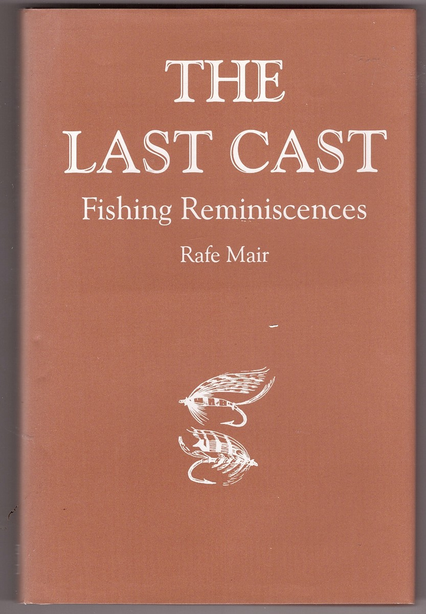 Image for The Last Cast  Fishing Reminiscences