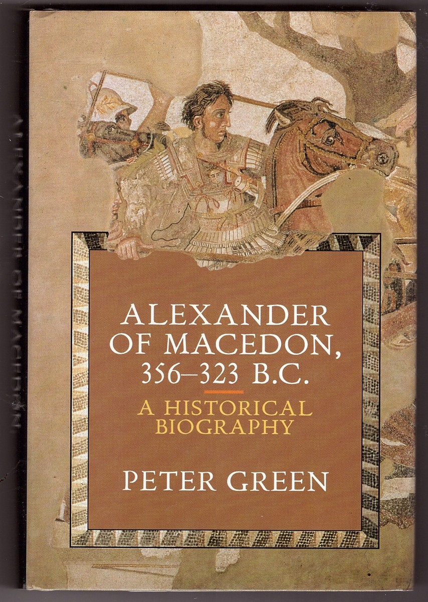 Image for Alexander of Macedon, 356-323 B.C.  A Historical Biography