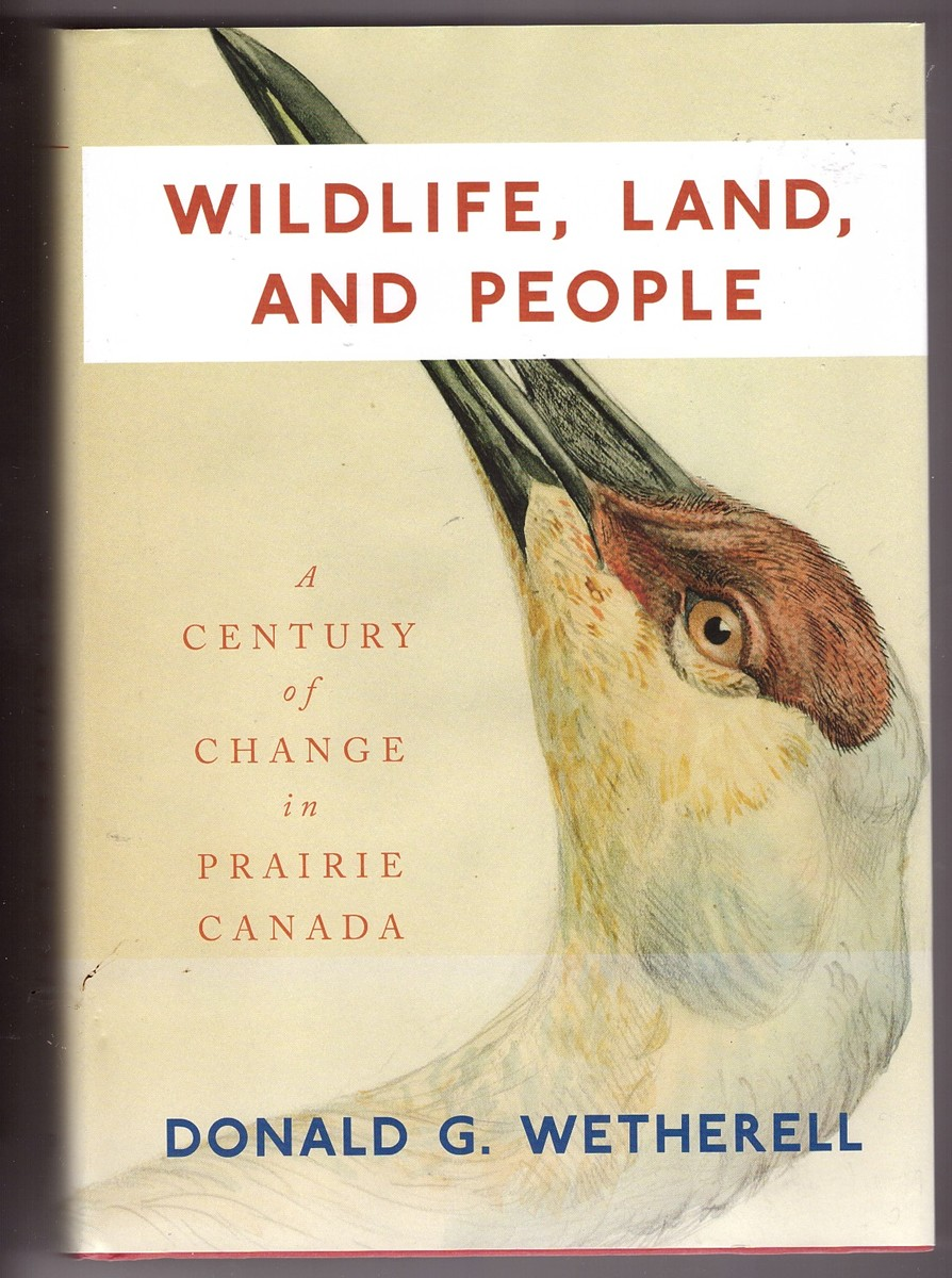 Image for Wildlife, Land, and People  A Century of Change in Prairie Canada