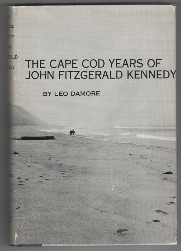 Image for The Cape Cod Years of John Fitzgerald Kennedy