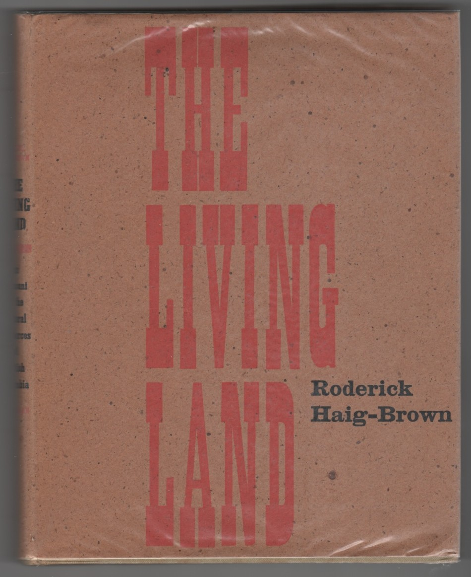 Image for The Living Land An Account Of The Natural Resources Of British Columbia