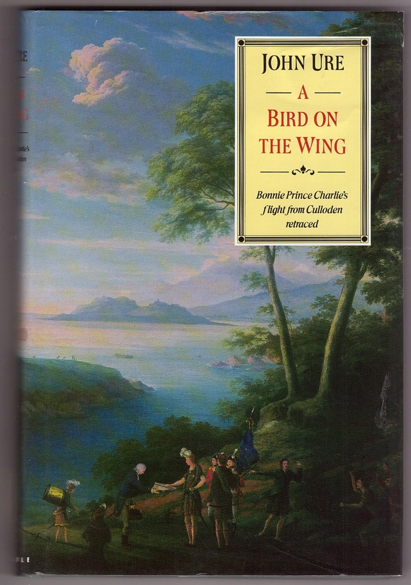 Image for A Bird on the Wing  Bonnie Prince Charlie's Flight from Culloden Retraced