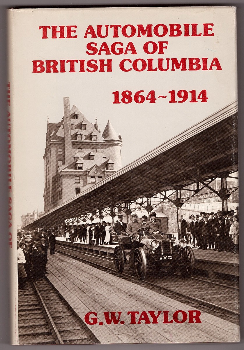 Image for The Automobile Saga of British Columbia, 1864-1914