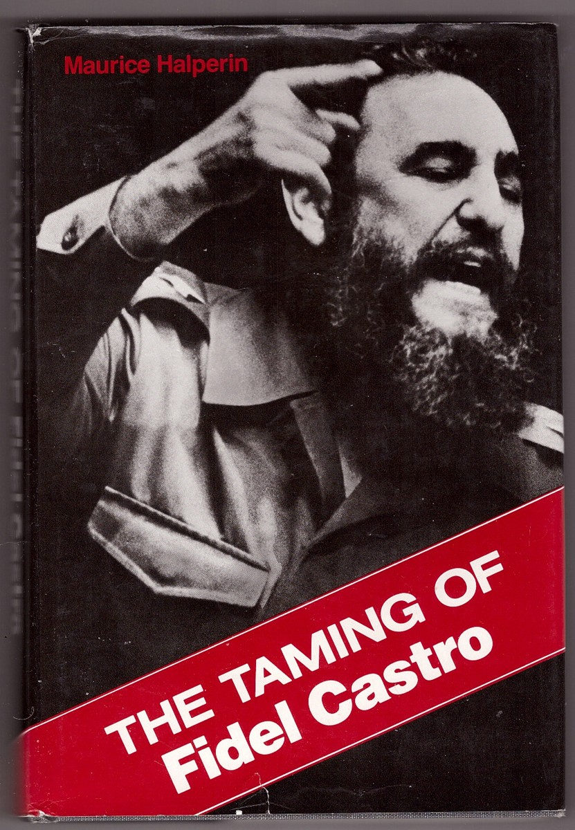 Image for The Taming of Fidel Castro