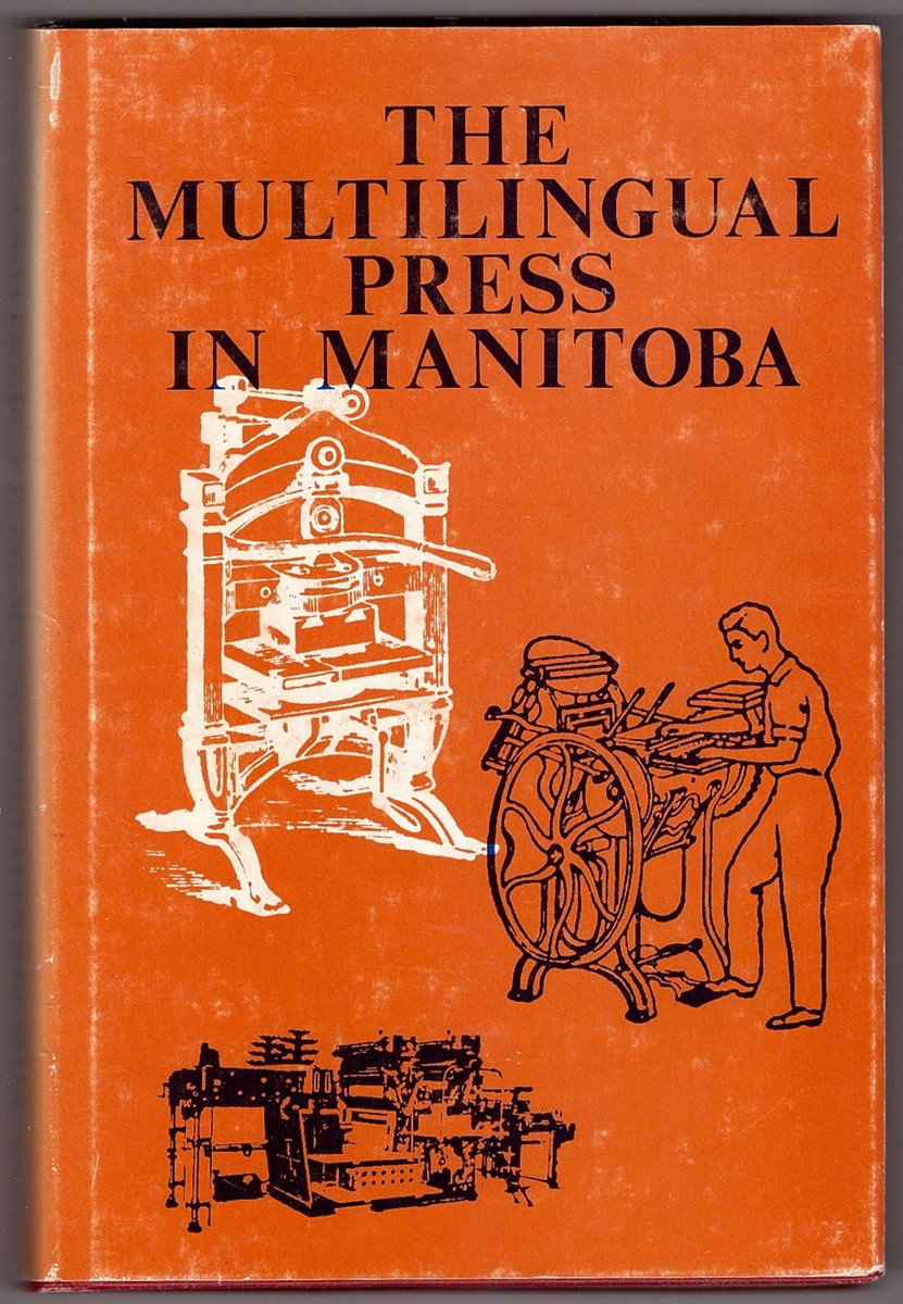 Image for The Multilingual Press In Manitoba