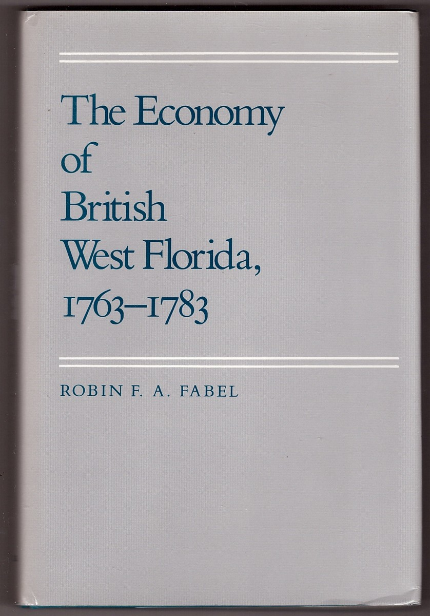 Image for Economy Of British West Florida, 1763 - 1783