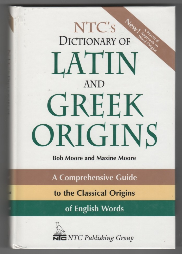 Image for NTC's Dictionary Of Latin And Greek Origins