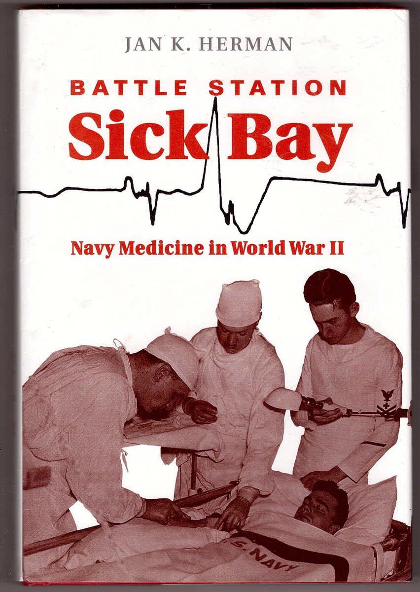 Image for Battle Station Sick Bay Navy Medicine in World War II