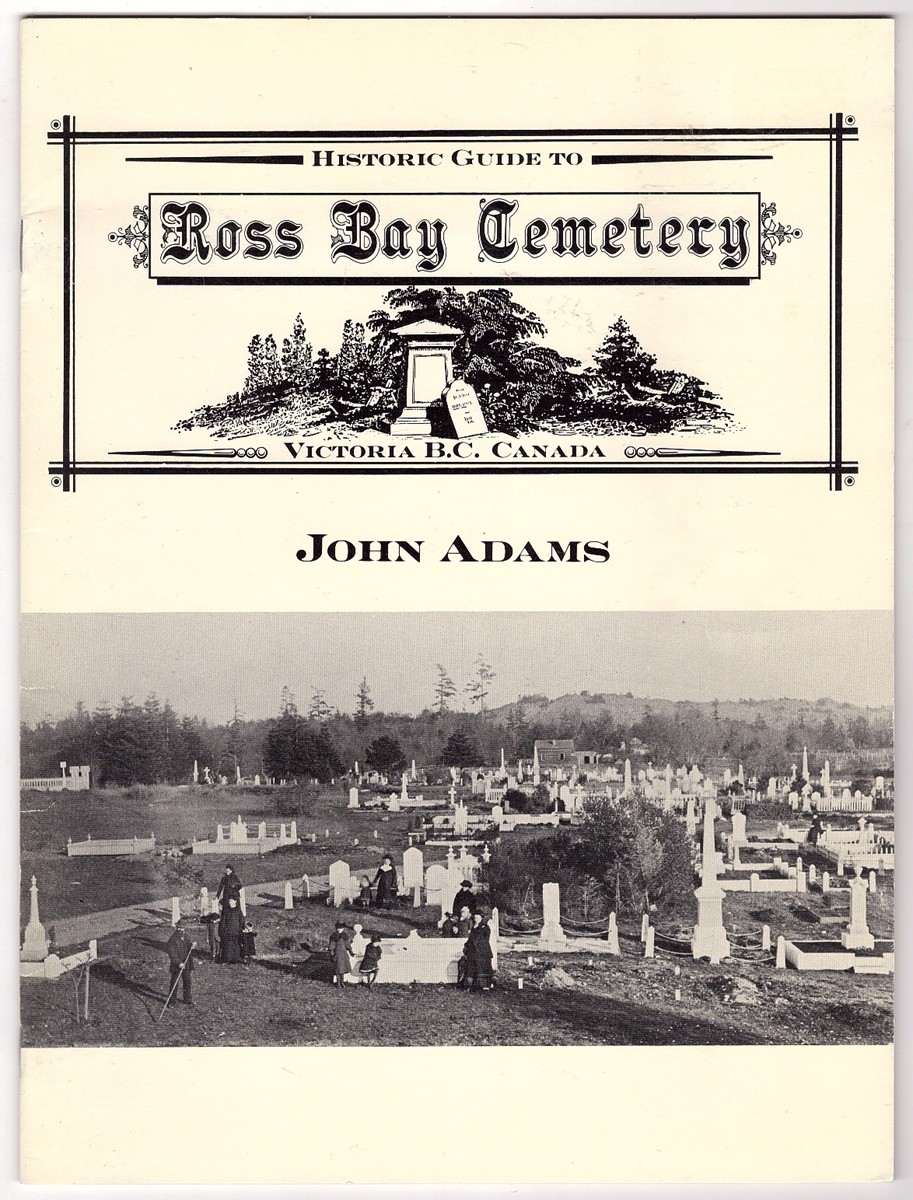 Image for Historic Guide to Ross Bay Cemetery; Victoria B.C. Canada