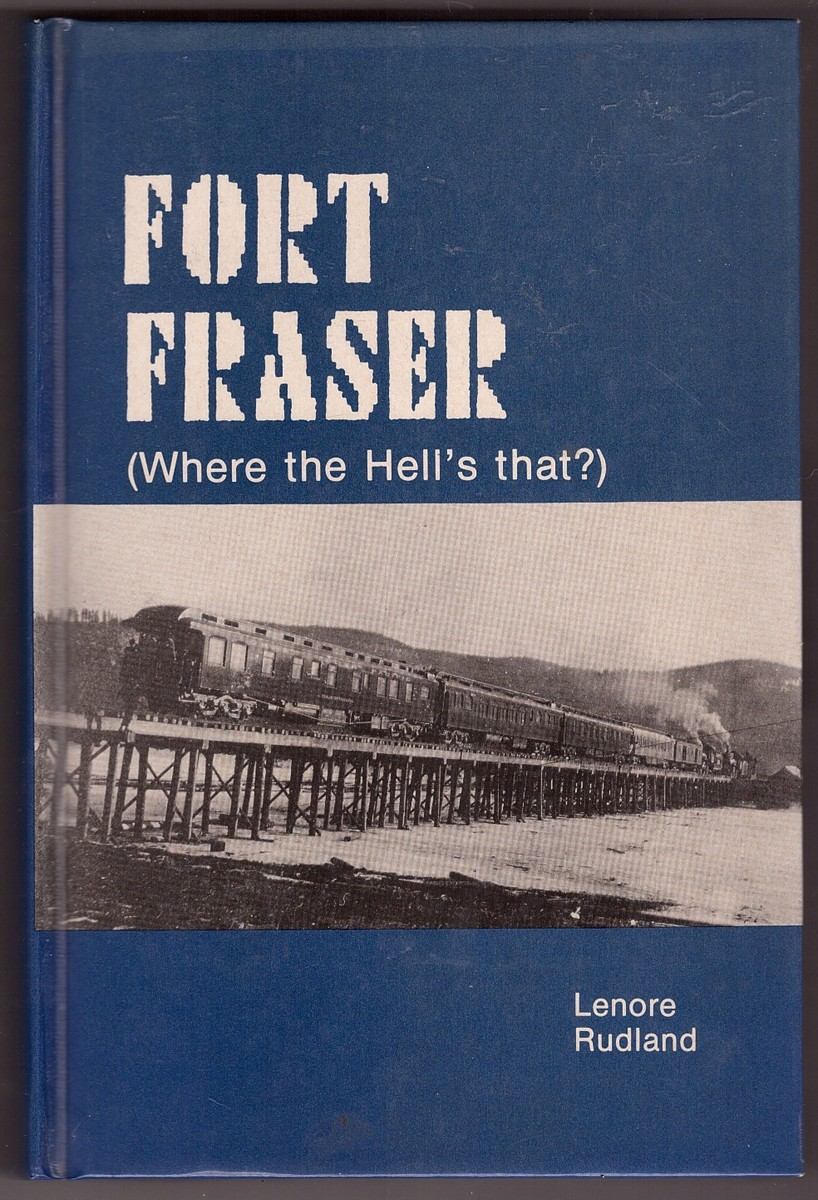Image for Fort Fraser (Where the Hell's that?)