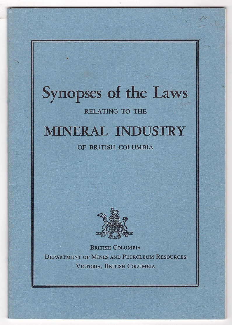 Image for Synopses of the Laws Relating to the Mineral Industry of British Columbia