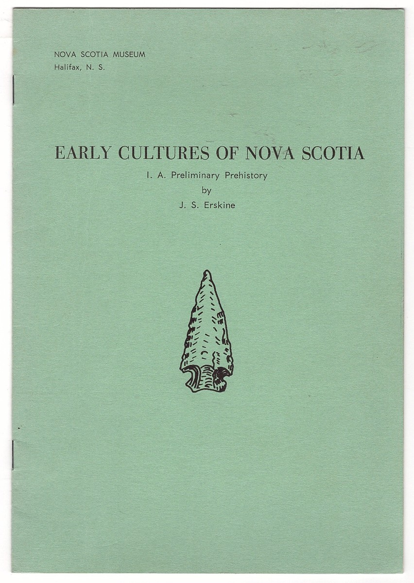 Image for Early Cultures of Nova Scotia 1. A. Preliminary Prehistory