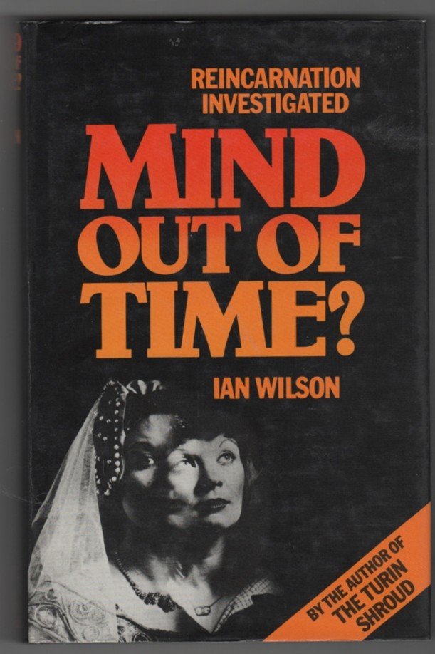 Image for Mind out of Time?  Reincarnation Claims Investigated