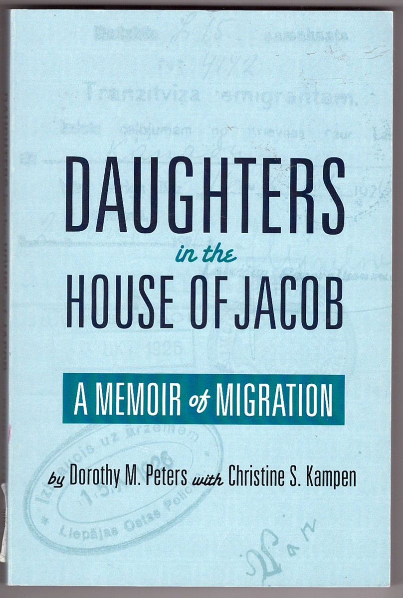 Image for Daughters in the House of Jacob A Memoir of Migration