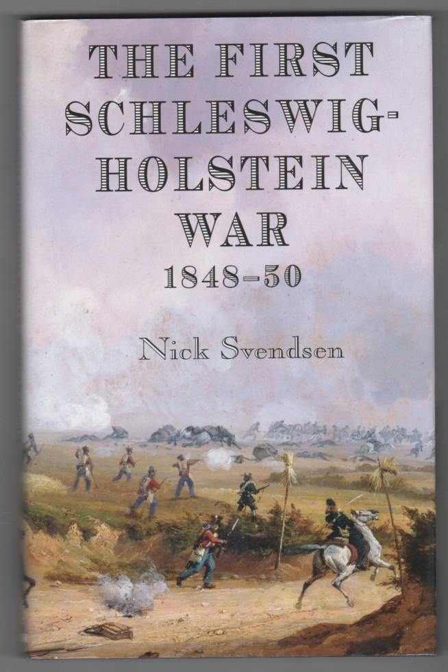Image for First Schleswig-Holstein War 1848-50