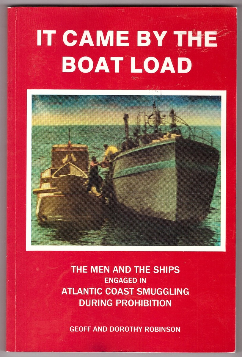 Image for It Came by the Boat Load Essays on Rum Running