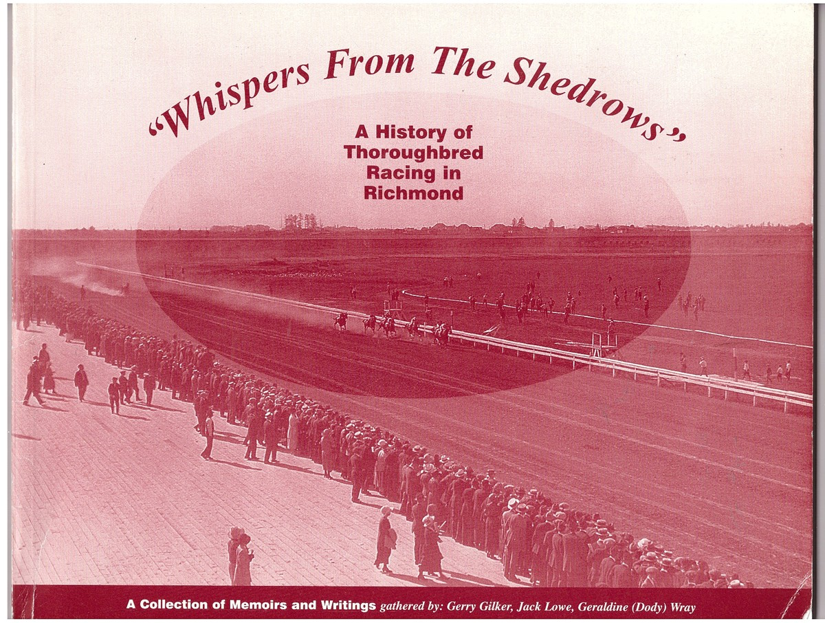 Image for Whispers from the Shedrows A History of Thoroughbred Racing in Richmond a Collection of Memoirs and Writings