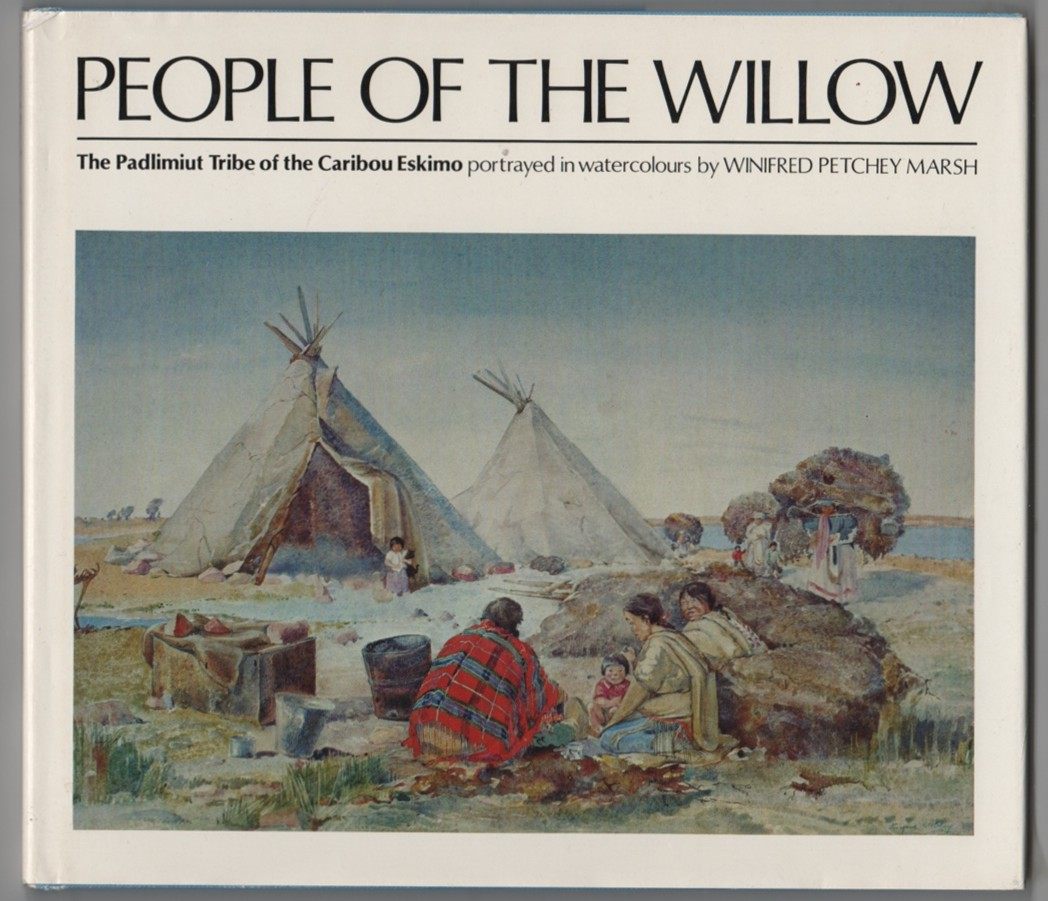 Image for People of the Willow Padlimiut Tribe of the Caribou Eskimo