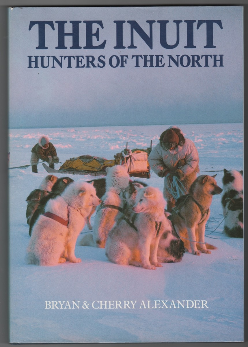 Image for The Inuit Hunters of the North