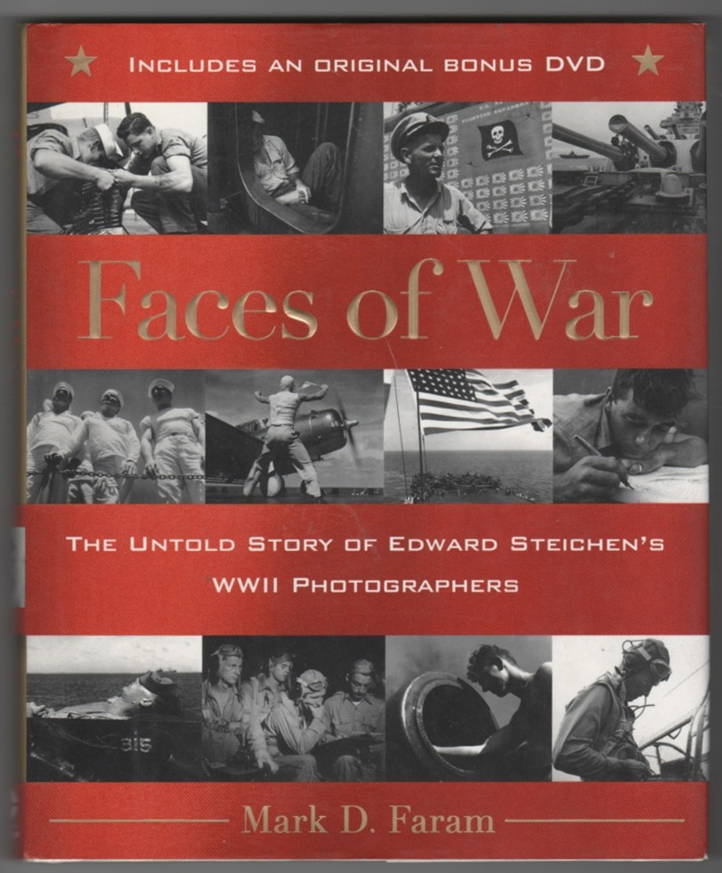 Image for Faces of War The Untold Story of Edward Steichen's WWII Photographers