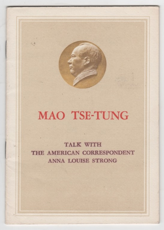 Image for Talk With The American Correspondent Anna Louise Strong