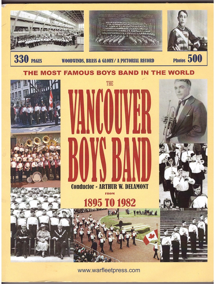Image for Woodwinds, Brass & Glory; The Kitsilano Boys' Band A Pictorial Record from 1895 to 1982