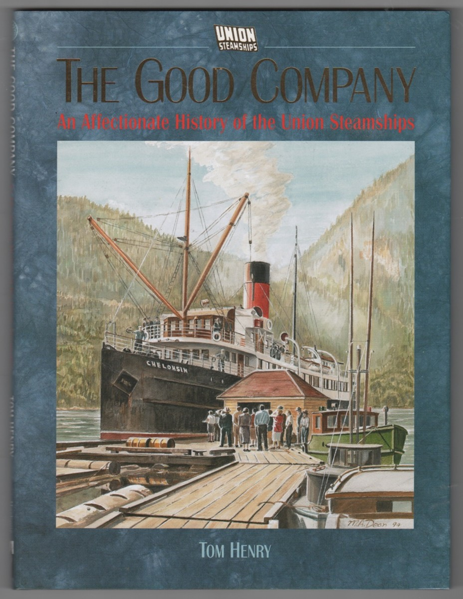 Image for The Good Company  An Affectionate History of the Union Steamships