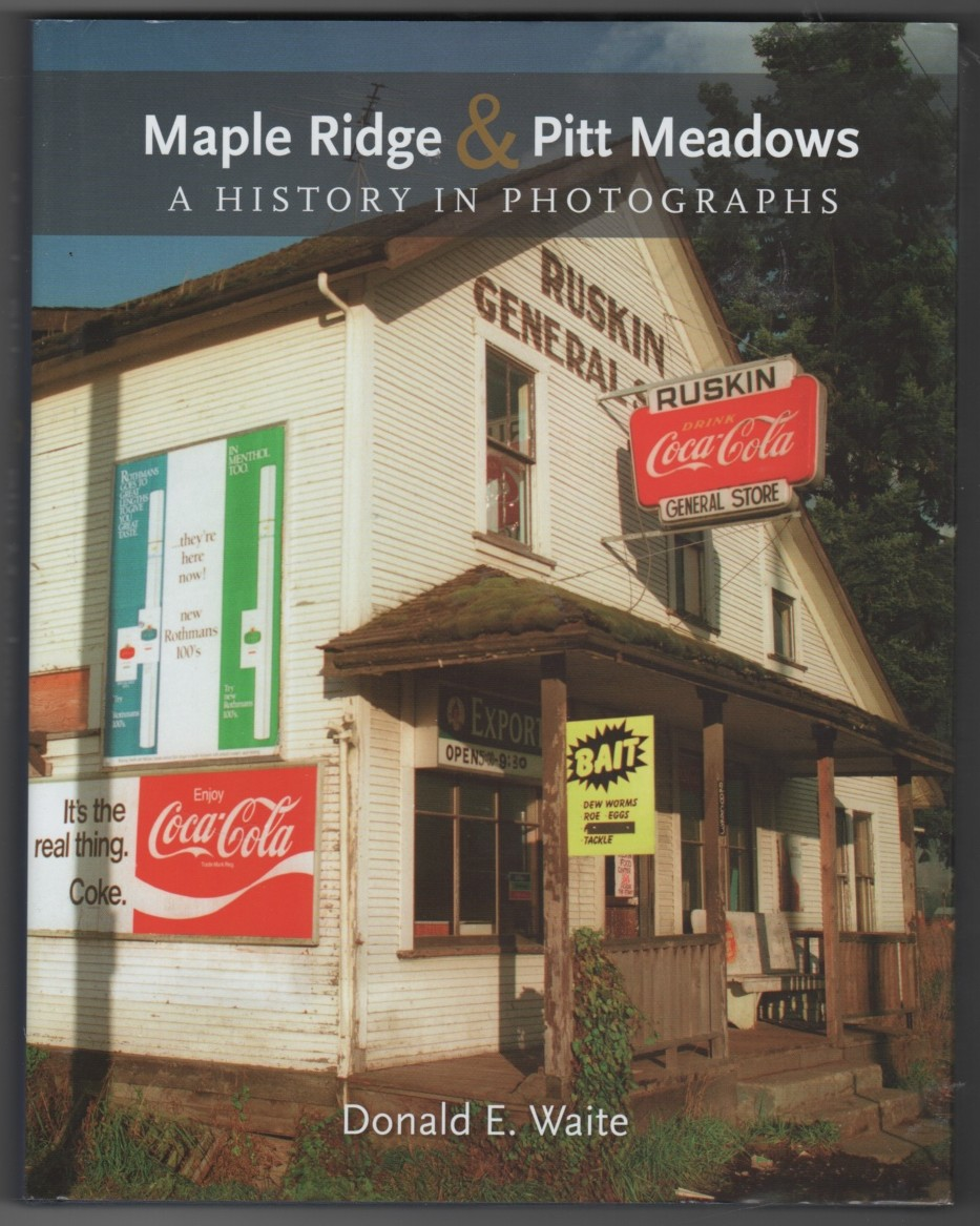Image for Maple Ridge & Pitt Meadows - A History in Photographs