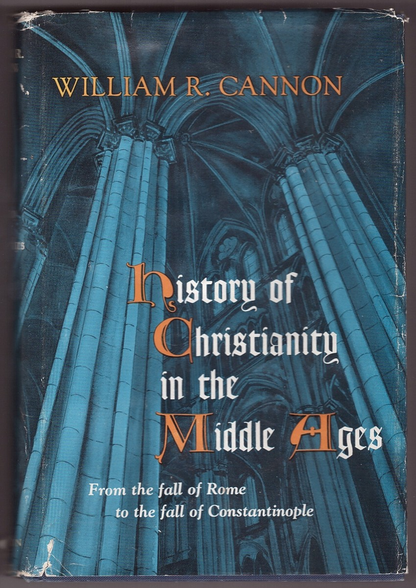 Image for History of Christianity in the Middle Ages From the fall of Rome to the fall of Constantinope