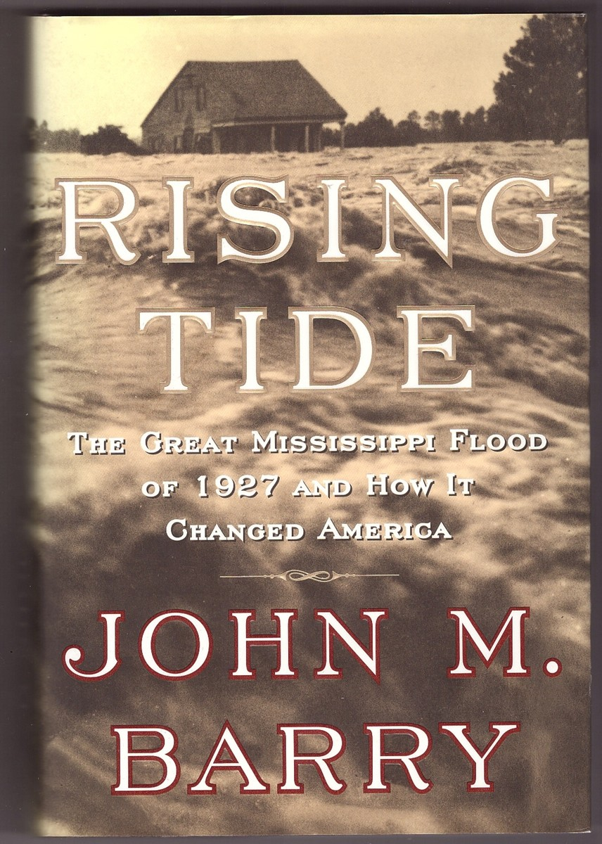 Image for Rising Tide The Great Mississippi Flood of 1927 and How it Changed America