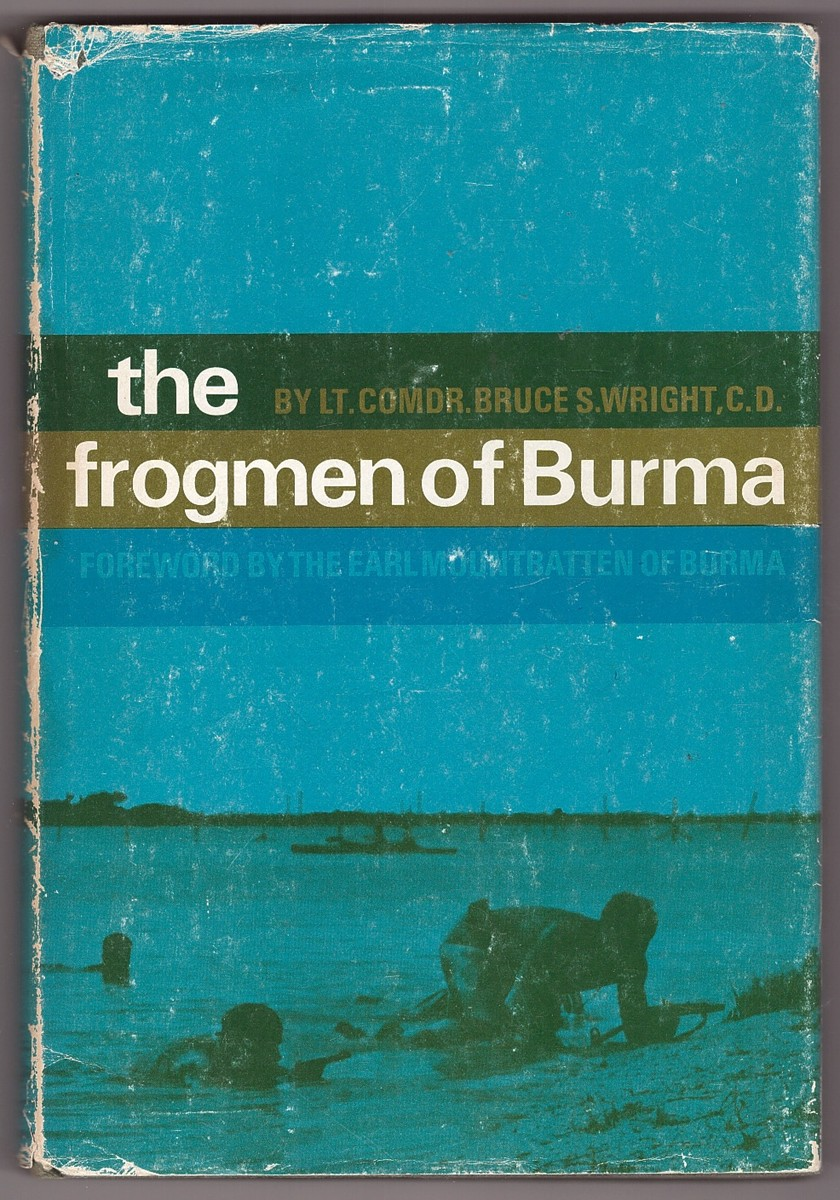 The Frogmen of Burma The Story of the Sea Reconnaissance Unit,