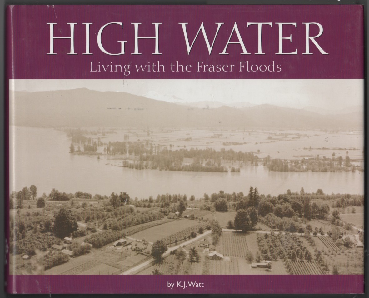 Image for High Water Living with the Fraser Floods