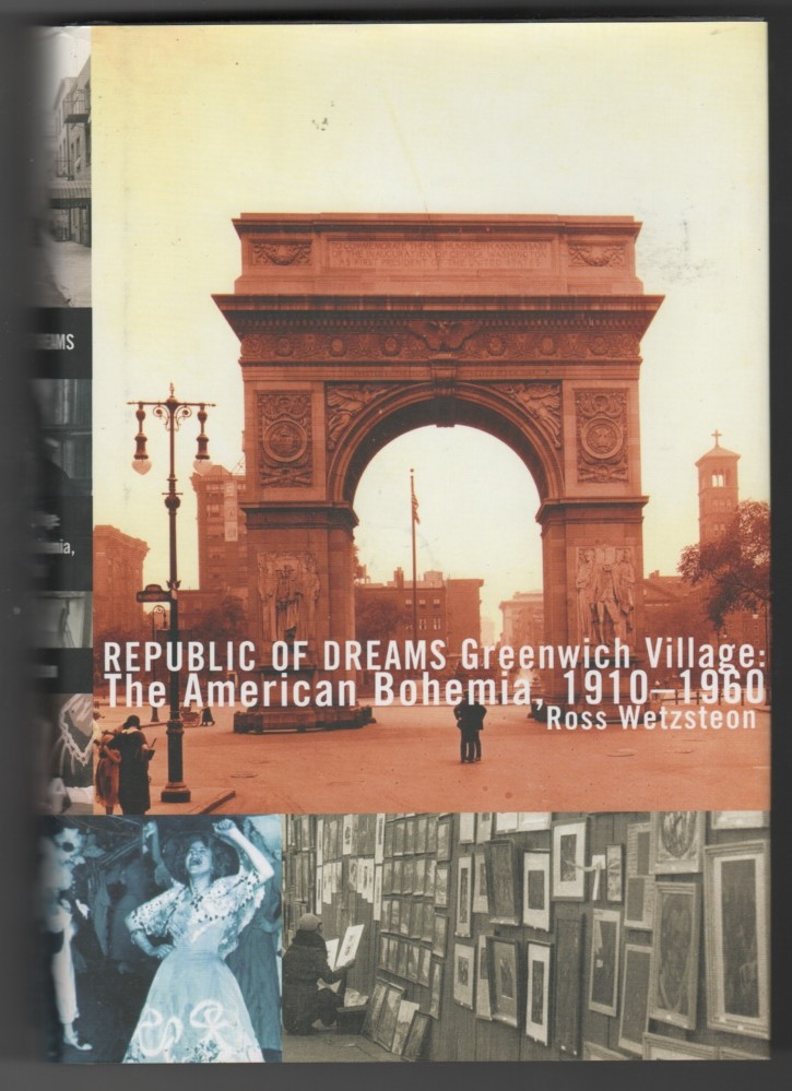 Image for Republic of Dreams Greenwich Village: the American Bohemia, 1910-1960