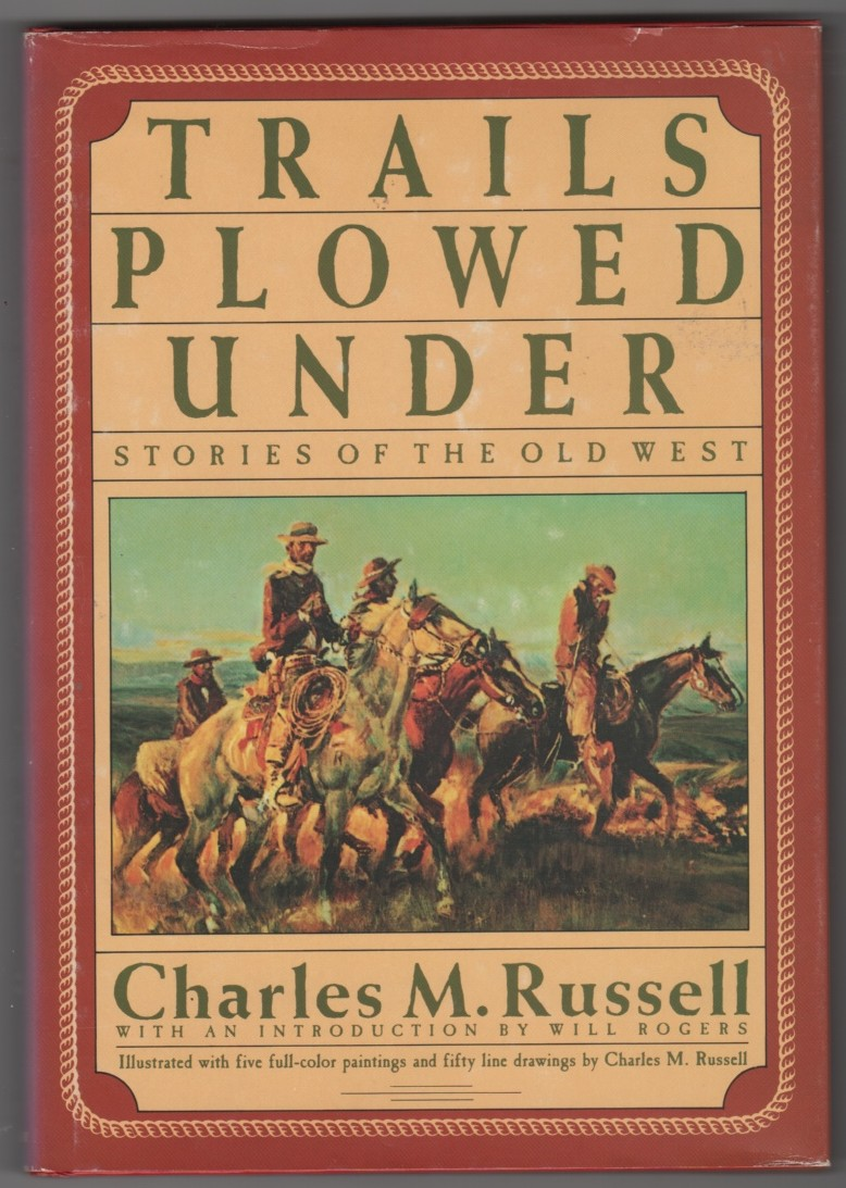 Image for Trails Plowed Under Stories of the Old West