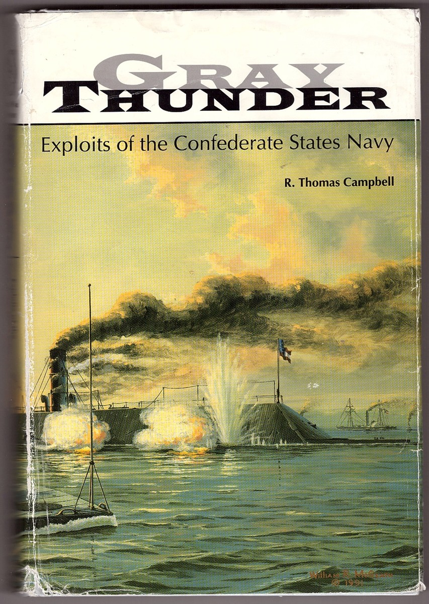 Image for Gray Thunder Exploits of the Confederate States Navy