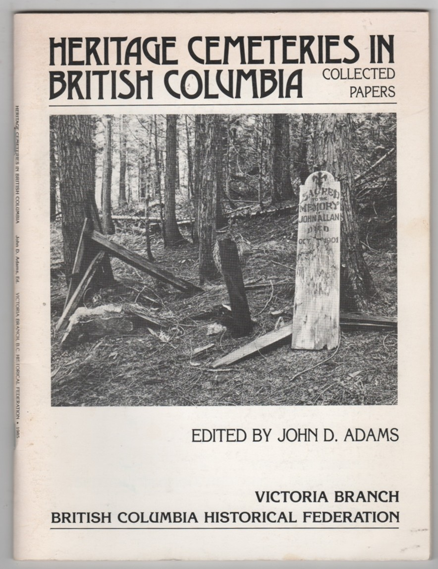 Image for Heritage Cemeteries in British Columbia Collected Papers