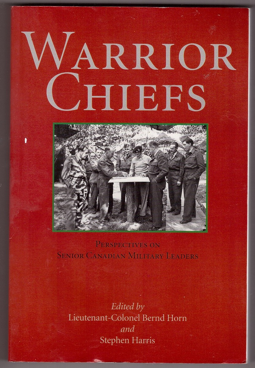 Image for Warrior Chiefs Perspectives on Senior Canadian Military Leaders