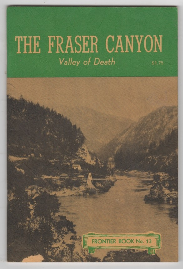 Image for The Fraser Canyon Valley of Death