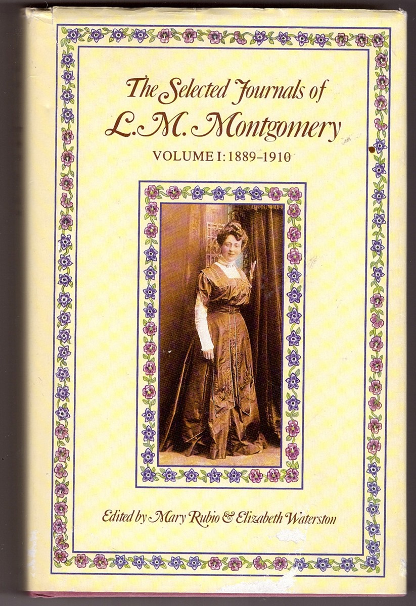 Image for The Selected Journals of L. M. Montgomery  Vol. 1, 1889-1910