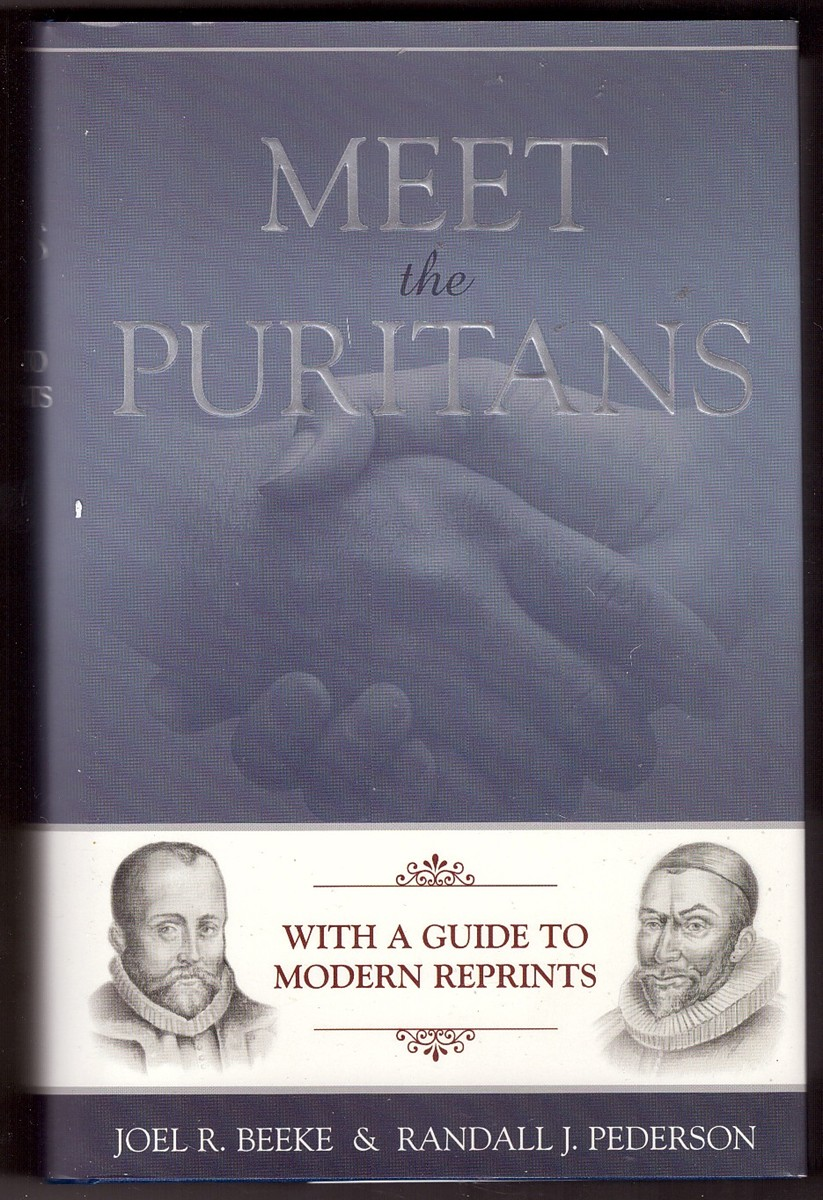 Image for Meet the Puritans With a Guide to Modern Reprints