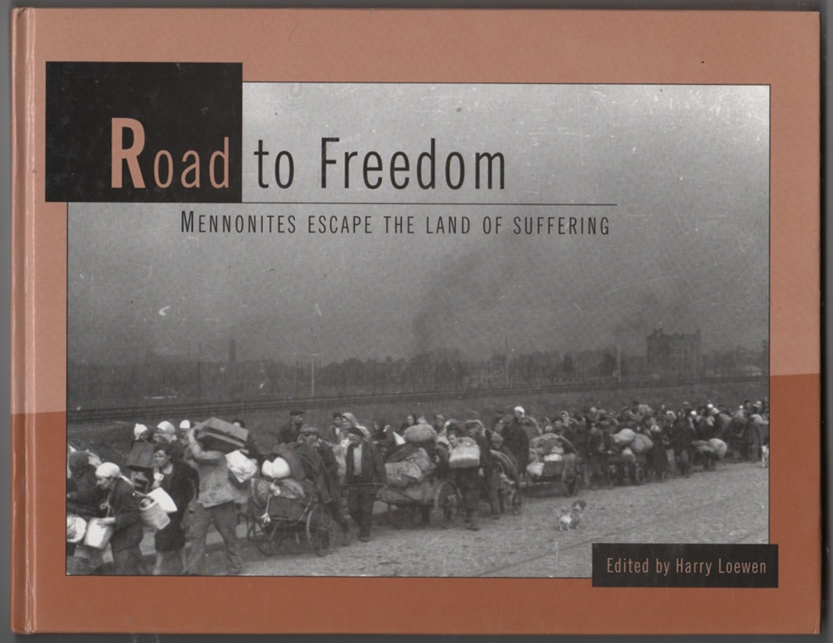 Image for Road to Freedom Mennonites Escape the Land of Suffering