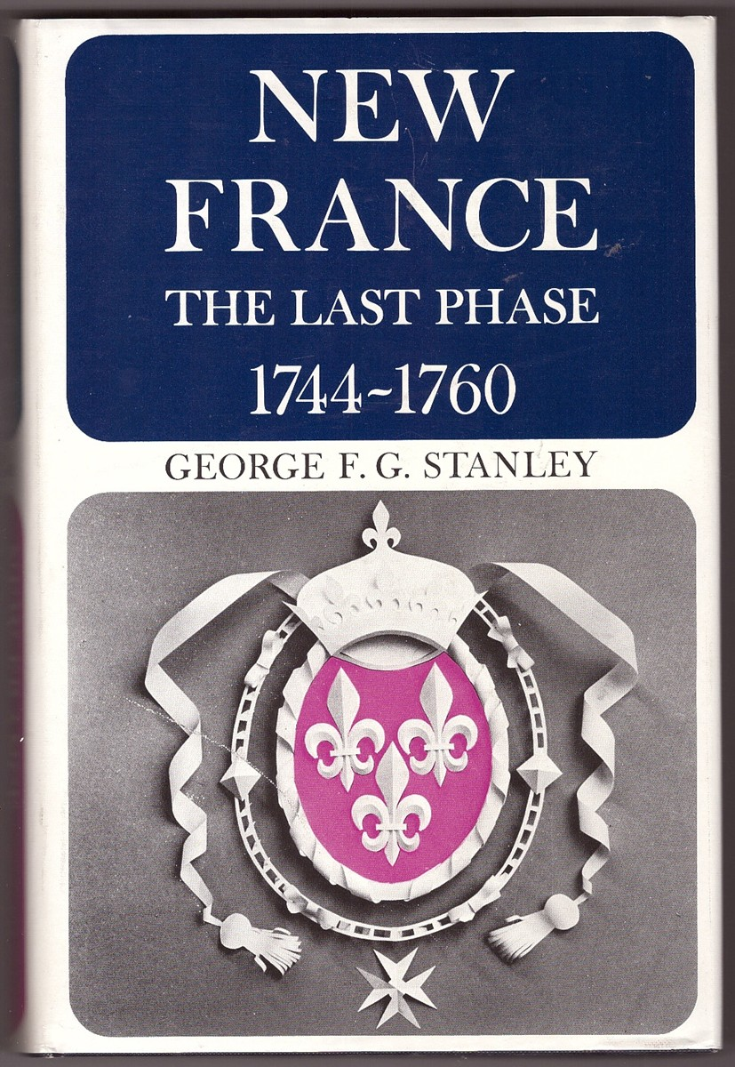 Image for New France The Last Phase, 1744-1760