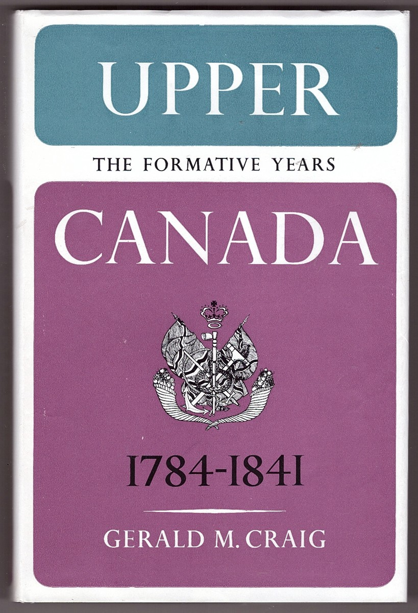 Image for Upper Canada The Formative Years 1784-1841