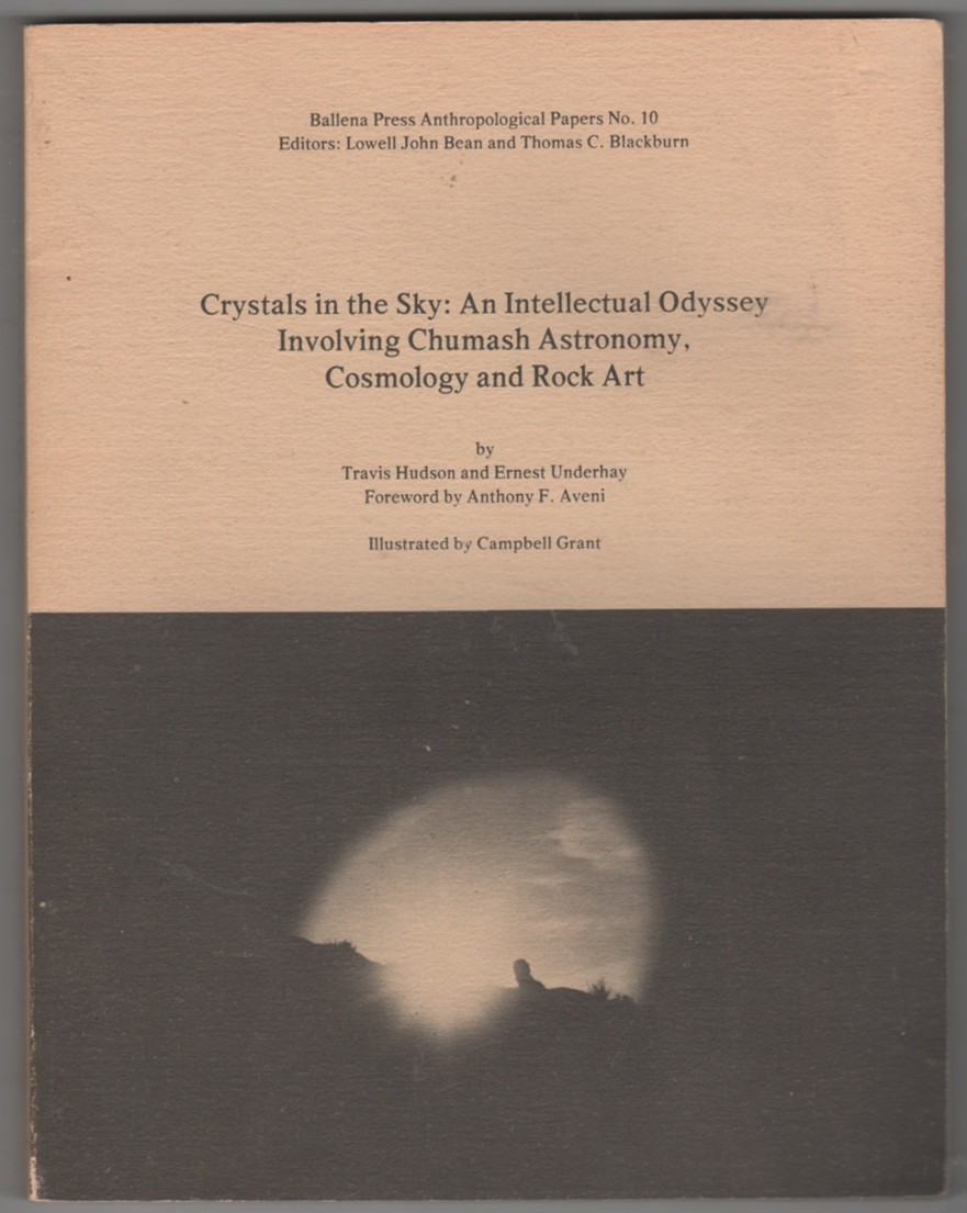 Image for Crystals in the Sky: An Intellectual Odyssey Involving Chumash Astronomy, Cosmology and Rock Art
