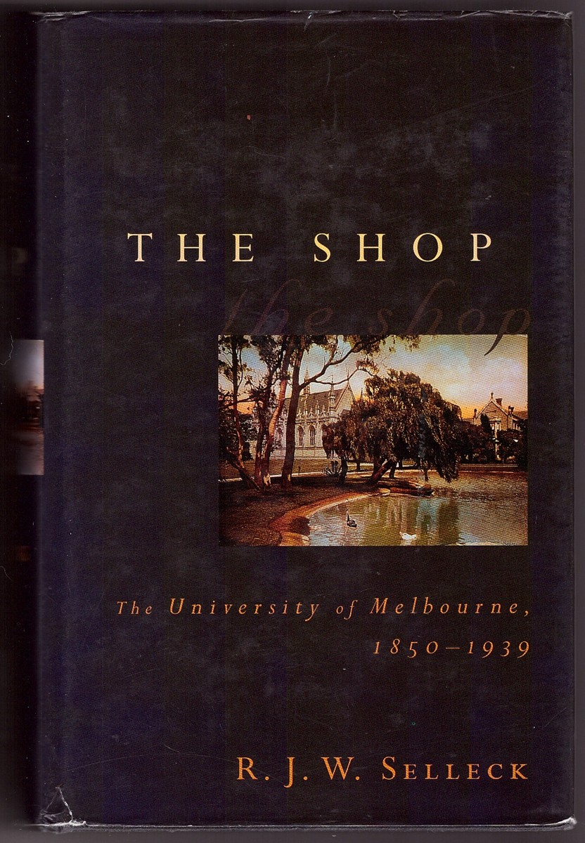 Image for The Shop The University of Melbourne, 1850-1959